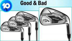 Callaway Golf Apex Irons Good and bad